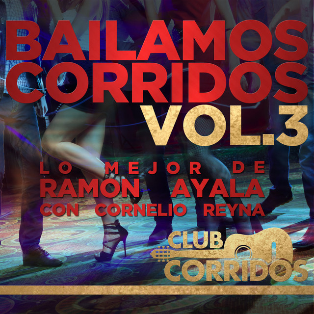Vestida Y Alborotada A Song By Ramon Ayala Cornelio Reyna