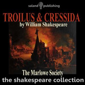 Shakespeare: Troilus and Cressida