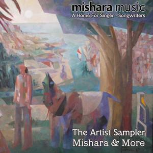 The Artist Sampler - Mishara & More