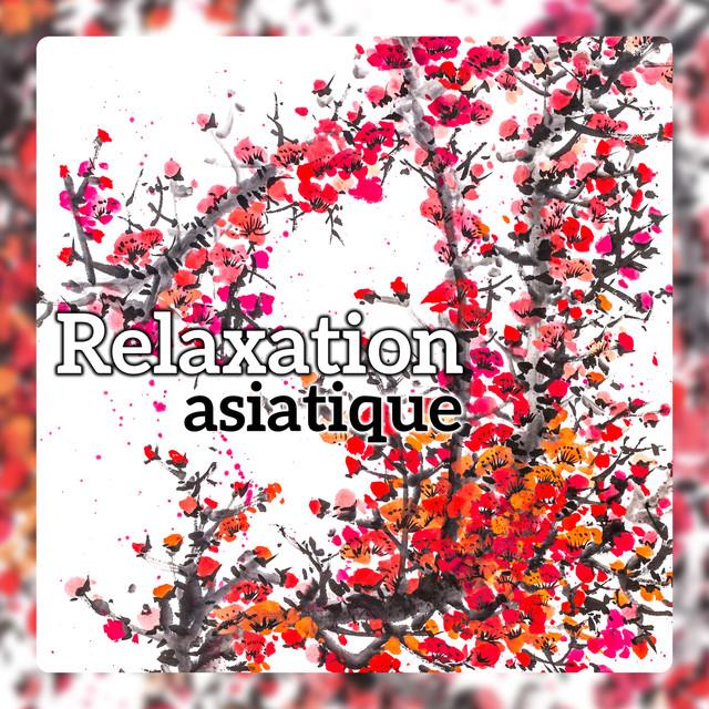 musique relaxation asiatique