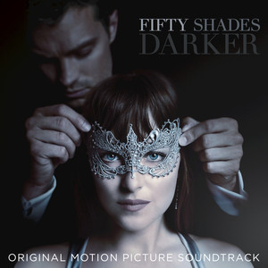 Fifty Shades Darker (Original Motion Picture Soundtrack) Albümü