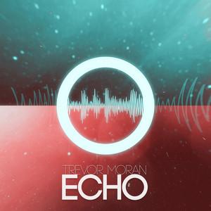 Echo - Single - Trevor Moran