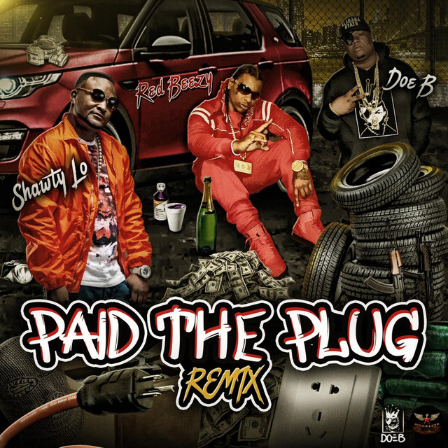 Paid the Plug (Remix) [Radio Version]