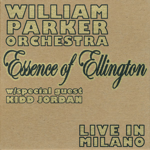 William Parker Essence of Sophisticated Lady / Sophisticated Lady cover