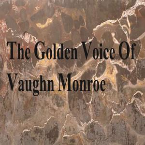 The Golden Voice of Vaughn Monroe album
