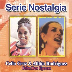 Serie Nostalgia Cuba Dos Epocas album