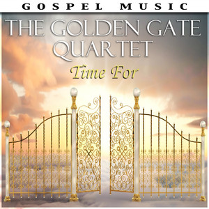 Time For The Golden Gate Quartet album