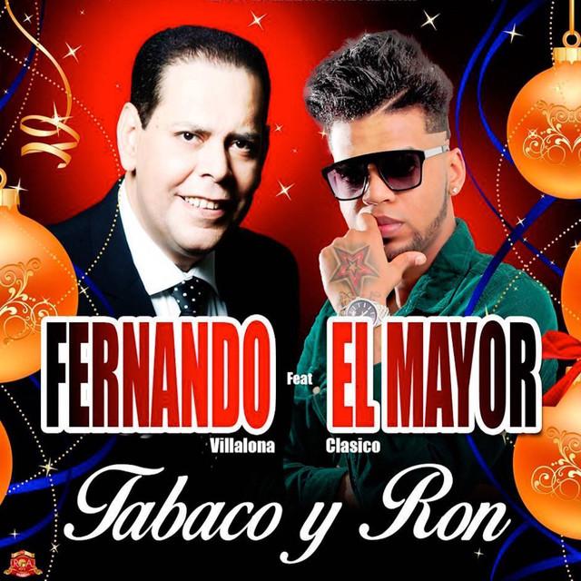 Tabaco y Ron (feat. El Mayor Clasico)