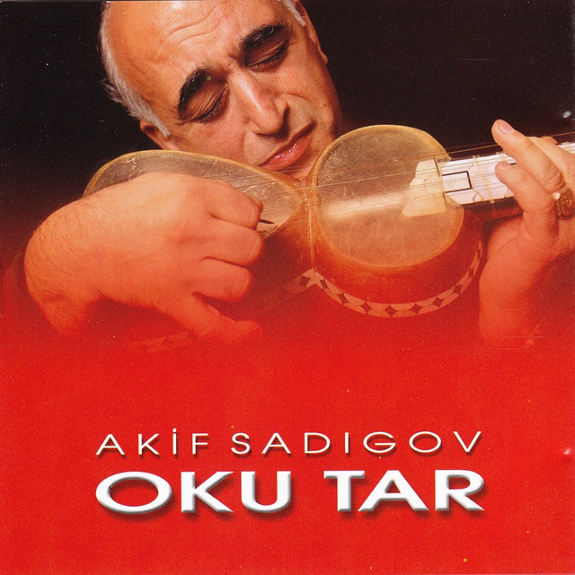 Oku Tar (Instrumental Songs of Azerbaijan)