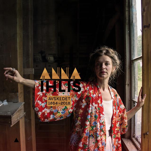 Skivomslag för Anna Ihlis: Avskedet 1864-2018