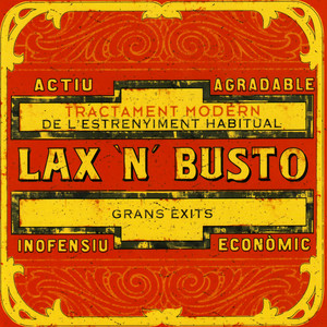 Grans Exits - Lax'n'busto