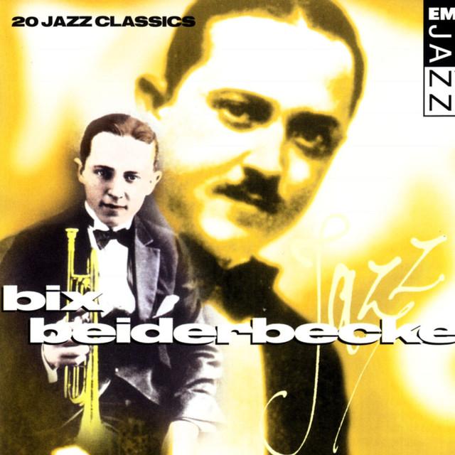 Bix Beiderbecke 20 Classic Tracks