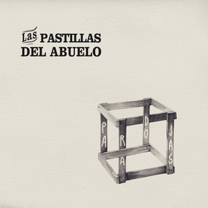 Paradojas - Las Pastillas Del Abuelo