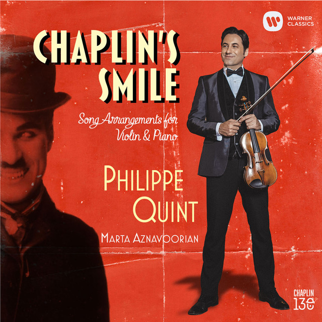 Album cover for Chaplin's Smile: Song Arrangements for Violin and Piano by Charlie Chaplin, Philippe Quint