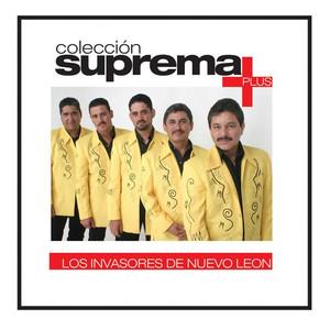 Colección suprema Plus - Los Invasores De Nuevo León album
