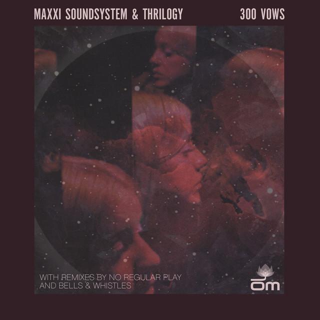 Maxxi Soundsystem, Thrilogy