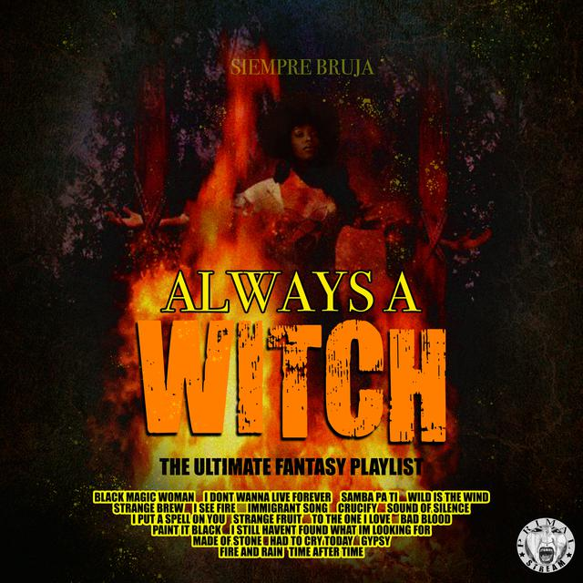 Various Artists Always A Witch - The Ultimate Fantasy Playlist album cover