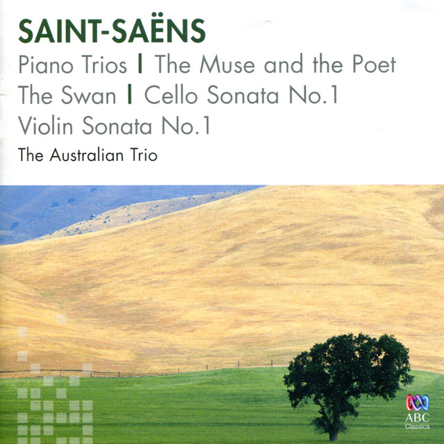 Saint-Saëns: Piano Trios / The Muse And The Poet / The Swan