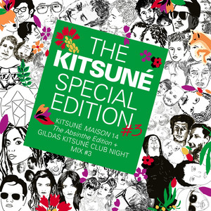 The Kitsuné Special Edition #3 (Kitsuné Maison 14: The Absinthe Edition + Gildas Kitsuné Club Night Mix #3)