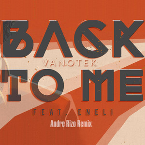 Back to Me (Andre Rizo Remix) Albümü