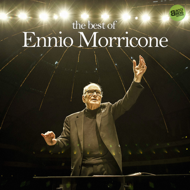Album cover for The Best of Ennio Morricone by Ennio Morricone