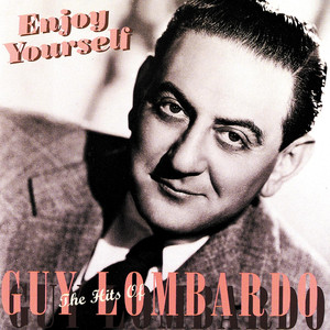 Guy Lombardo Enjoy Yourself cover