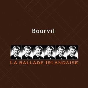 La ballade irlandaise - Bourvil