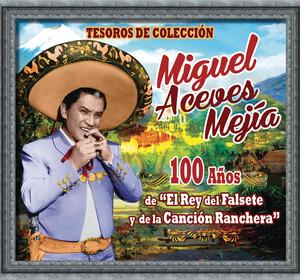 """Tesoros de Colección - 100 Años de """"El Rey del Falsete y de la Canción Ranchera"""" album"""