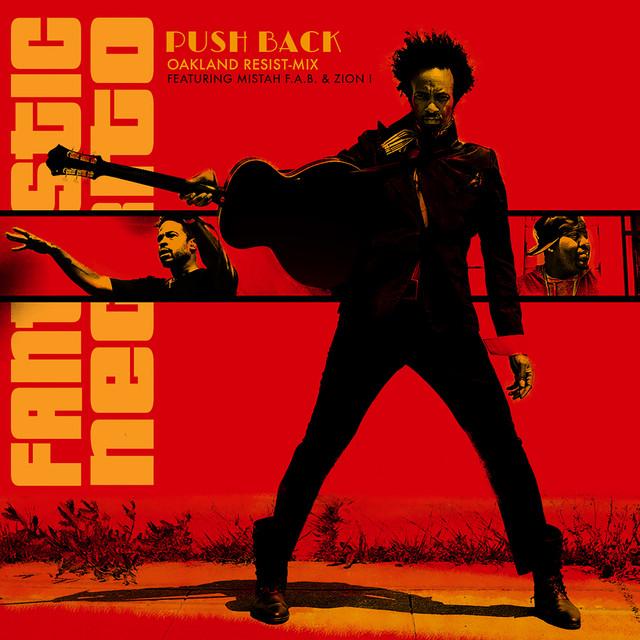 Push Back (Oakland Resist-Mix)