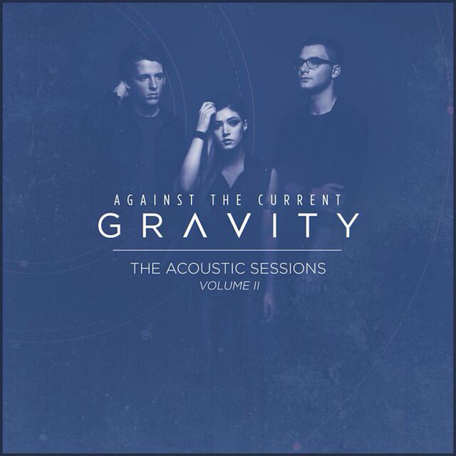 Gravity (The Acoustic Sessions Volume II)