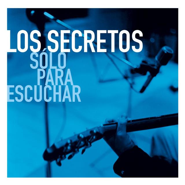 Los Secretos Sólo para escuchar album cover