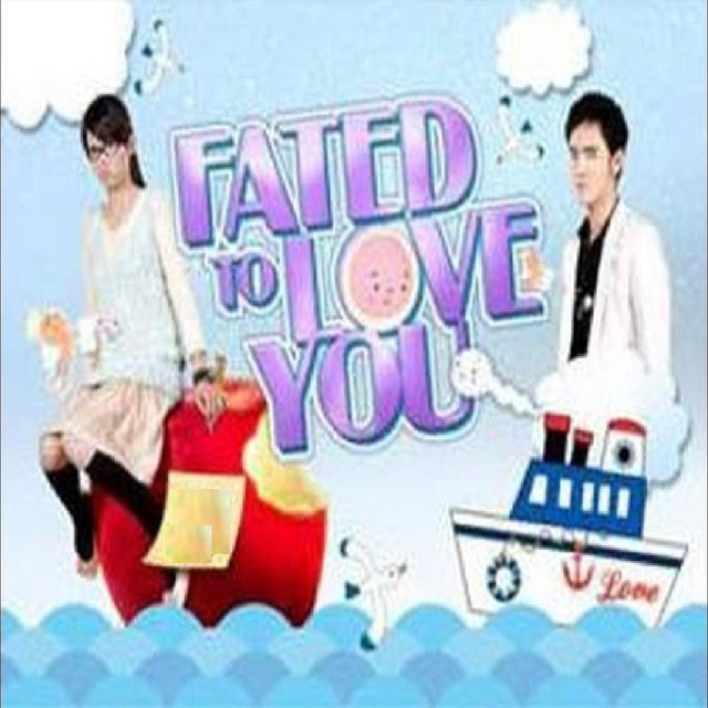 Fated To Love You OST Part.1 & 4