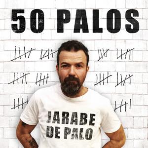 50 Palos - Jarabe De Palo