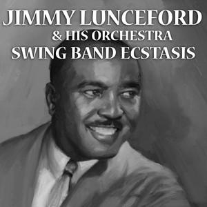 Jimmie Lunceford, Jazz Swing Music Organ Grinder's Swing cover