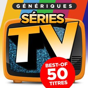 Génériques séries TV (Best-of 50 titres)
