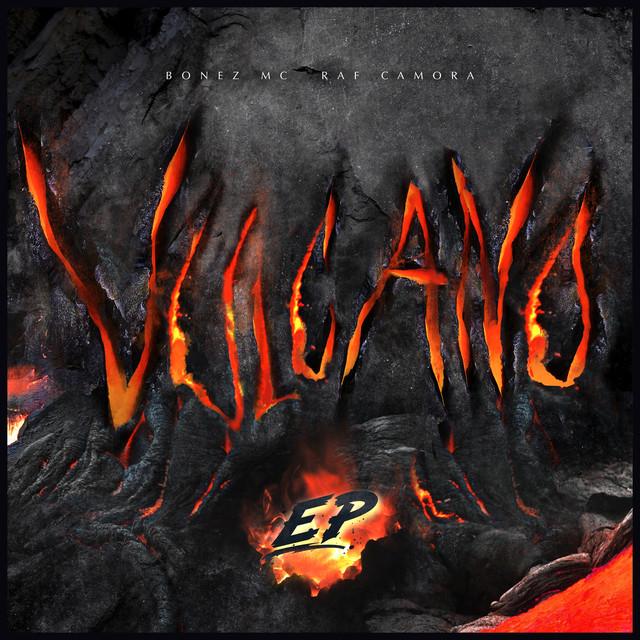 Album cover for Vulcano EP by Bonez MC, RAF Camora