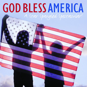 God Bless America: A Star-Spangled Spectacular - George M. Cohan