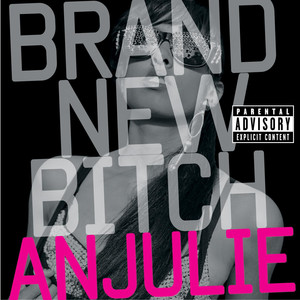 Brand New Bitch