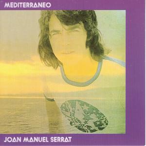 Mediterráneo - Joan Manuel Serrat