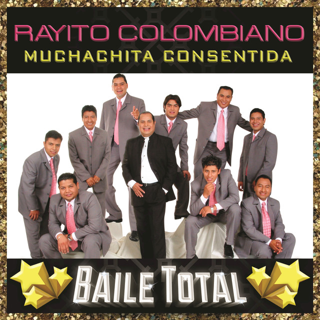 Album cover for Muchachita Consentida (Baile Total) by Rayito Colombiano