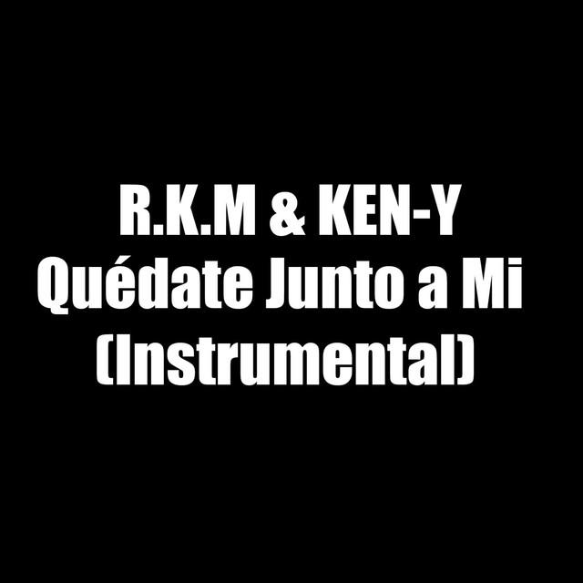 Quédate Junto a Mi (Instrumental)