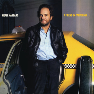 A Friend in California - Merle Haggard