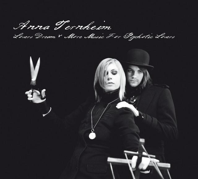 Skivomslag för Anna Ternheim: Lovers Dream & Other Music For Psychotic Lovers
