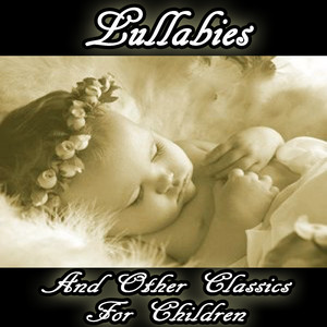 Lullabies and Classical Songs for Children - Mozart