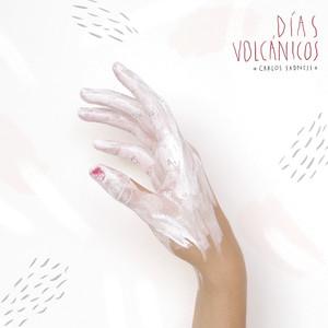 Días Volcánicos - Carlos Sadness