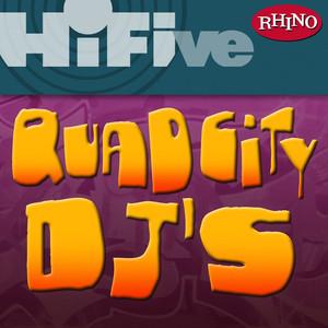 Rhino Hi-Five: Quad City DJ's