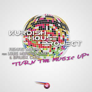 Turn the Music Up (Kurdish House Project) Albümü