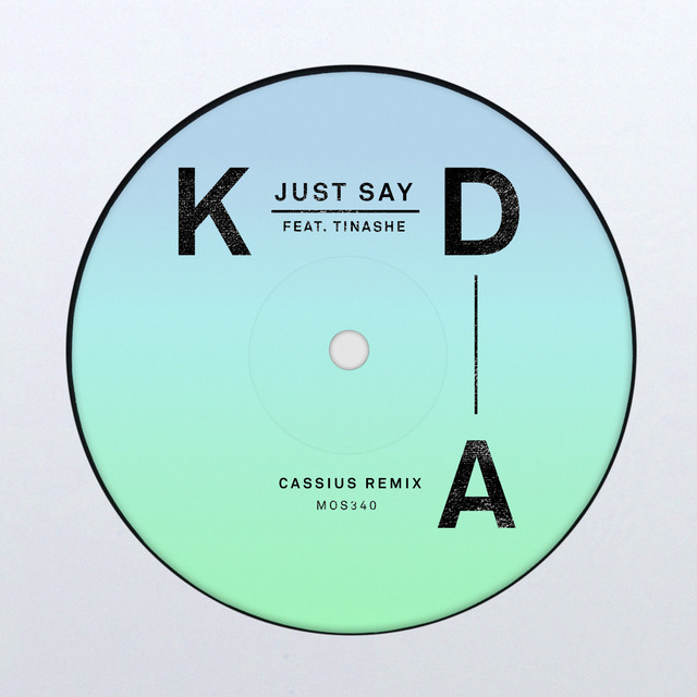 Just Say (Cassius Remix)