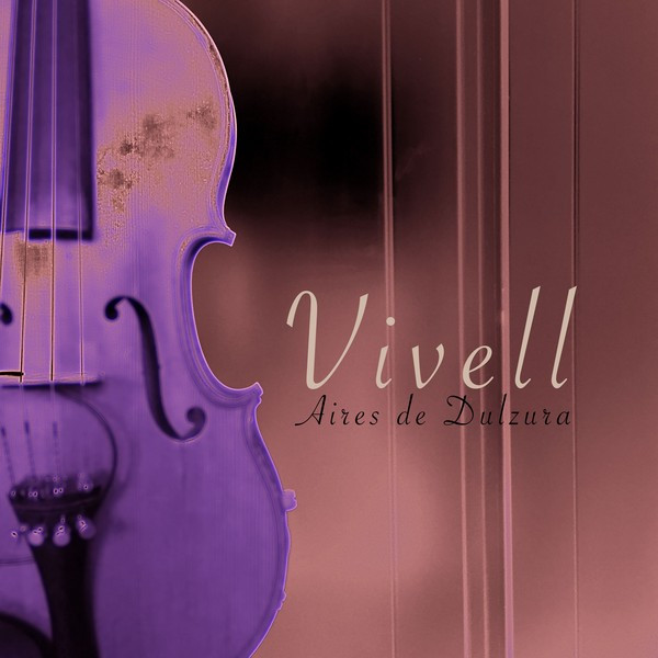Album cover for Aires De Dulzura by Vivell