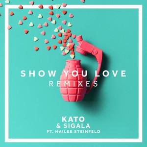 Show You Love (Remixes)
